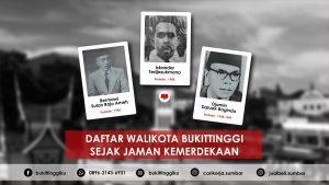 Daftar Nama Walikota Bukittinggi Sejak Jaman Kemerdekaan