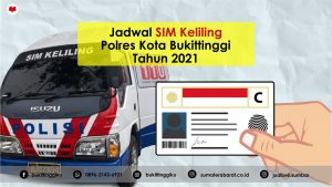 Jadwal SIM Keliling Kota Bukittinggi Terbaru Tahun 2021