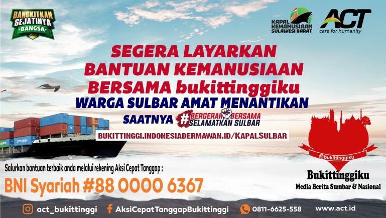 Kolaborasi ACT Bukittinggi dan @bukittinggiku : Akan Kirimkan 1000 Ton Beras ke Sulawesi Barat