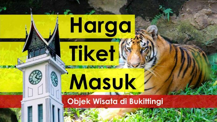 Tiket Masuk Objek Wisata Bukittinggi