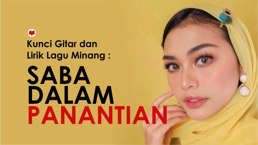 Kunci Gitar dan Lirik Lagu Minang : Ovhi Firsty Saba Dalam Panantian