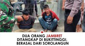 Dua Orang Jambret Ditangkap di Bukittinggi, Berasal dari Sorolangun
