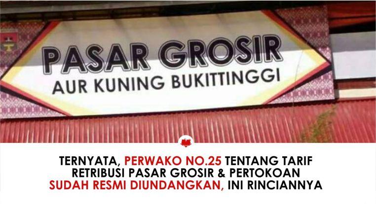 Perwako No.25 Tentang Tarif Retribusi Pasar Grosir & Pertokoan di Bukittinggi Sudah Resmi Diundangkan