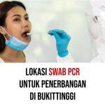 Lokasi SWAB PCR Untuk Penerbangan di Bukittinggi